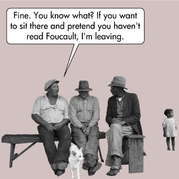 Foucault jokes are hilarious